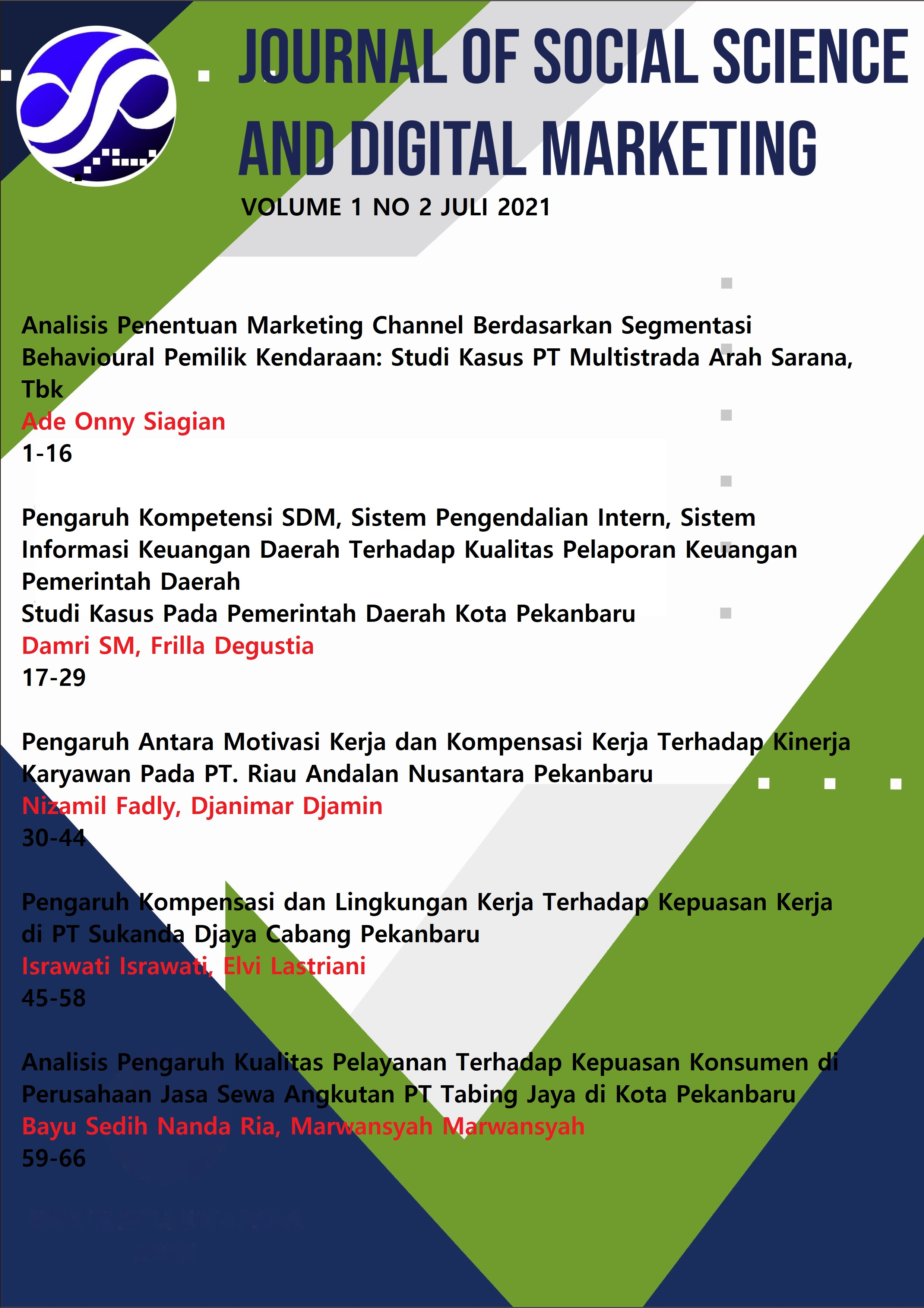 View Vol. 1 No. 2 (2021): Journal of Sosial Science and Digital Marketing
